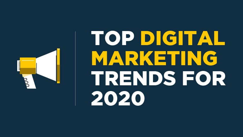 Digital Marketing Trends to Adopt in 2020