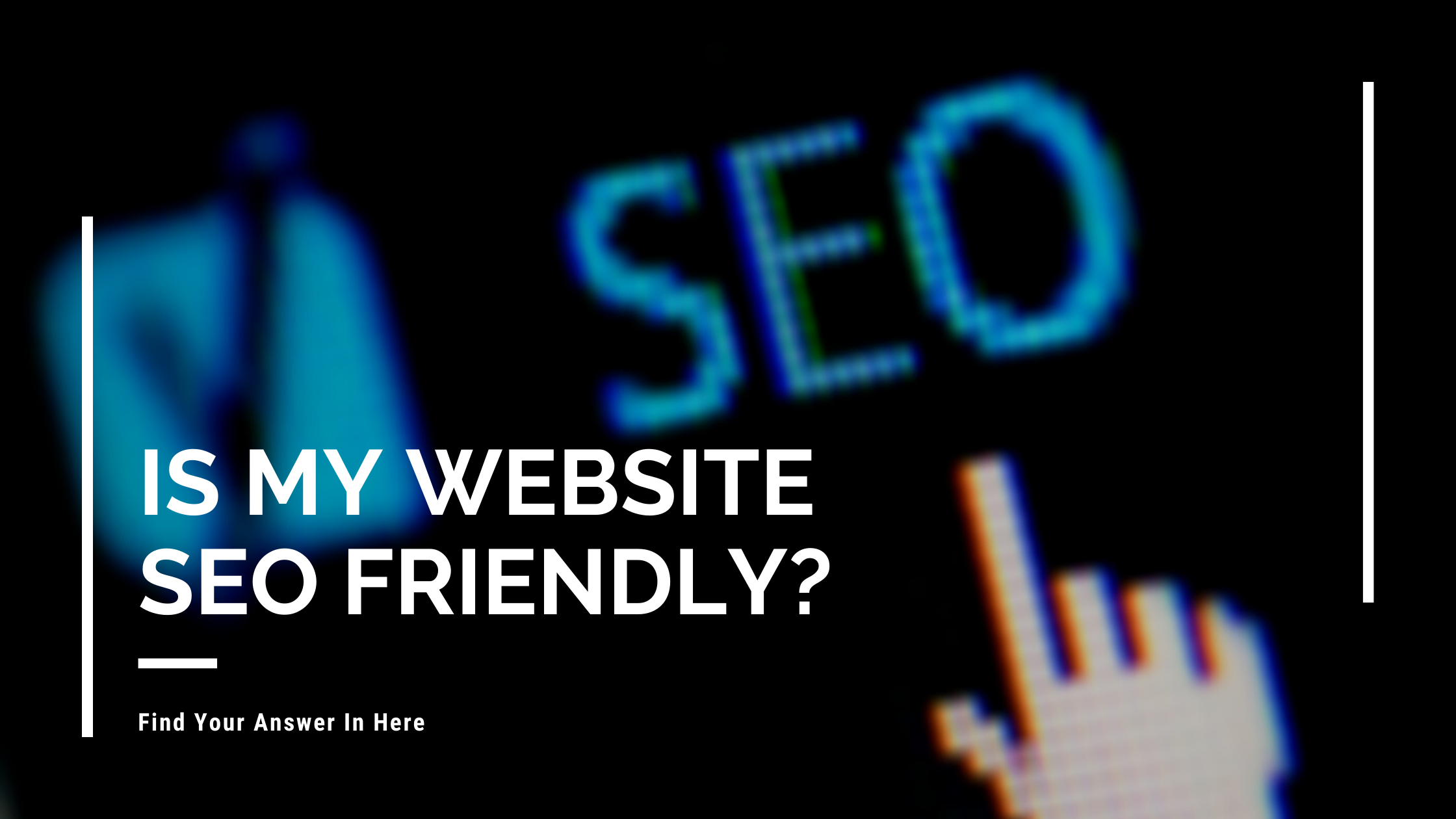 Is my Website SEO friendly
