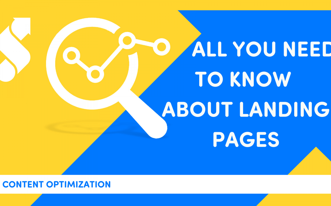Landing Pages: All You Need To Know